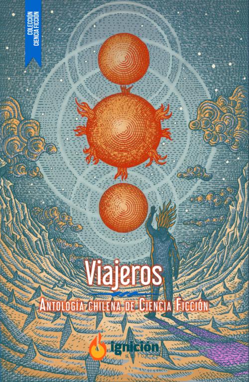 Viajeros, Antología Chilena de Ciencia Ficción